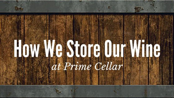 A wooden barrel with the text How We Store Our Wine at Prime Cellar overtop.