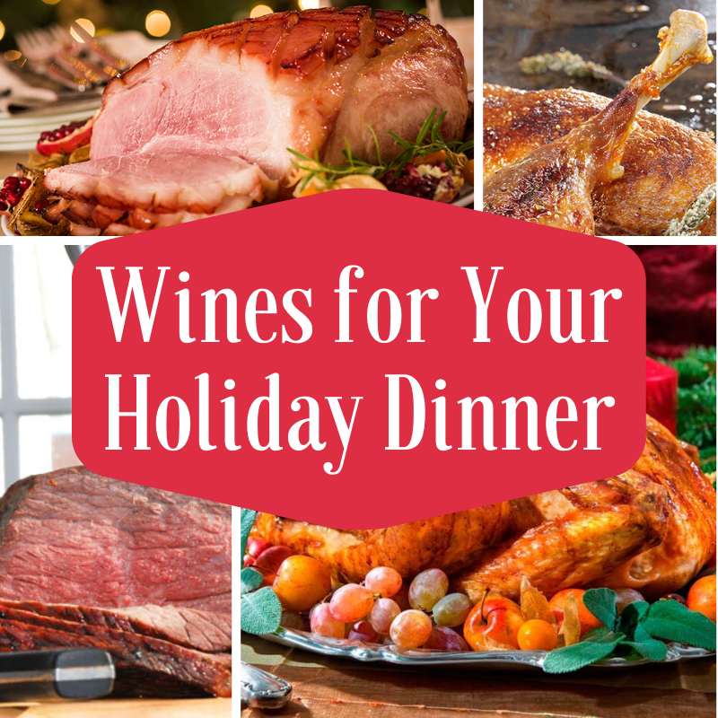 Wines for Your Holiday Dinner
